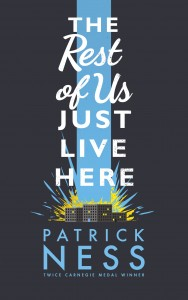 the_rest_of_us_just_live_here_patrick_ness_cover